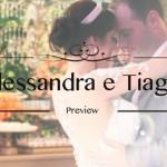 Casamento da Alessandra e do Tiago